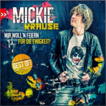 Rezension - Mickie Krause – Wir wollen feiern für die Ewigkeit